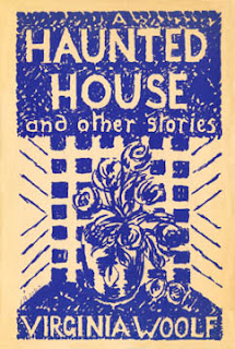 A Haunted House by Virginia Woolf