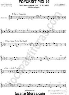 Partitura de Saxofón Alto y Sax Barítono Popurrí Mix 14 Chiquitito, El Cant dels Ocells, Al corro de la patata Sheet Music for Alto and Baritone Saxophone Music Scores