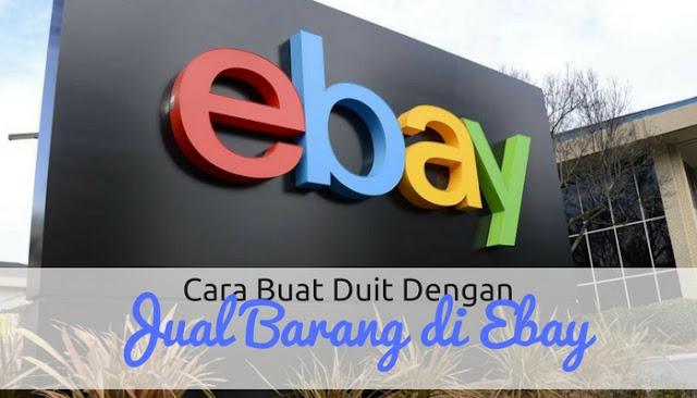 Cara Jana Pendapatan Dengan Jual Barang di Ebay