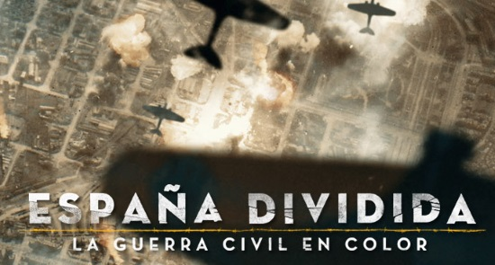 ESPAÑA DIVIDIDA: LA GUERRA CIVIL EN COLOR