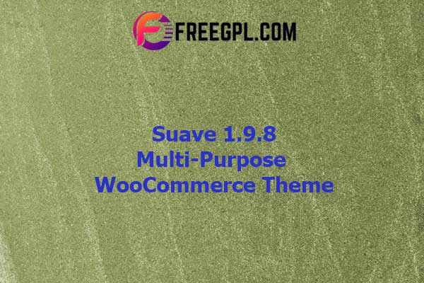 Suave - Multi-Purpose WooCommerce Theme Nulled Download Free