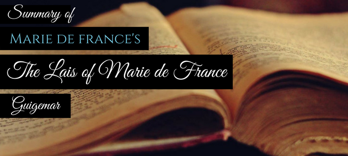 Summary of Marie de France's The Lais of Marie de France Guigemar