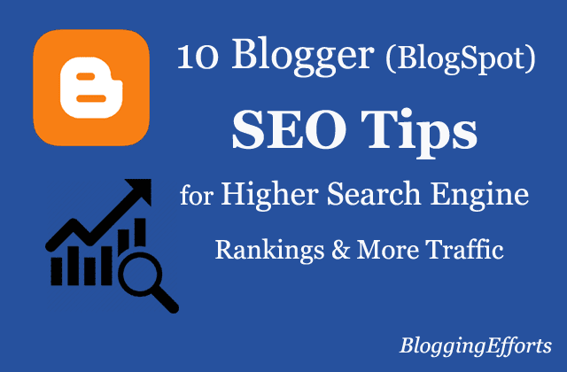 10 Blogger SEO Tips for Higher Search Engine Rankings and More Traffic