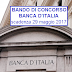 Concorso Banca d'Italia per Assistenti Amministrativi: Scadenza 29 Maggio