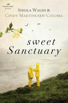 Review: Sweet Sanctuary by Sheila Walsh & Cindy Martinusen Coloma