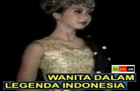Dipopedia-SosokWanitaDalamLegendaIndonesia.png