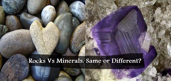 Rocks Vs Minerals: Same or Different?