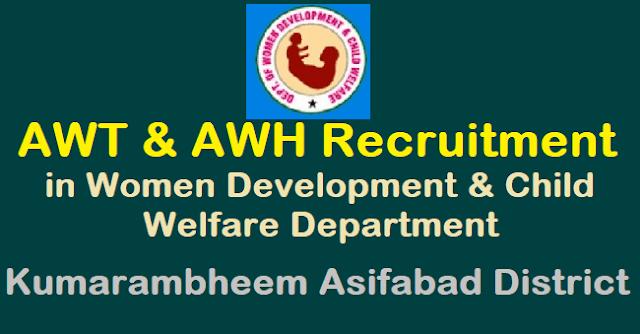 Anganwadi Helpers Posts, Anganwadi Recruitment, Anganwadi Teachers Posts, AWH Posts, AWT Posts, Department of Women Development and Child Welfare, Kumarambheem Asifabad District, TS Jobs, WDCW Recruitment