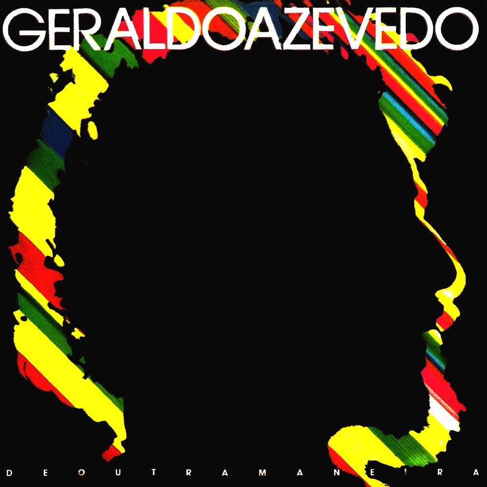 Geraldo Azevedo - De Outra Maneira [1986]