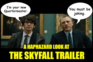 Skyfall trailer James Bond Q
