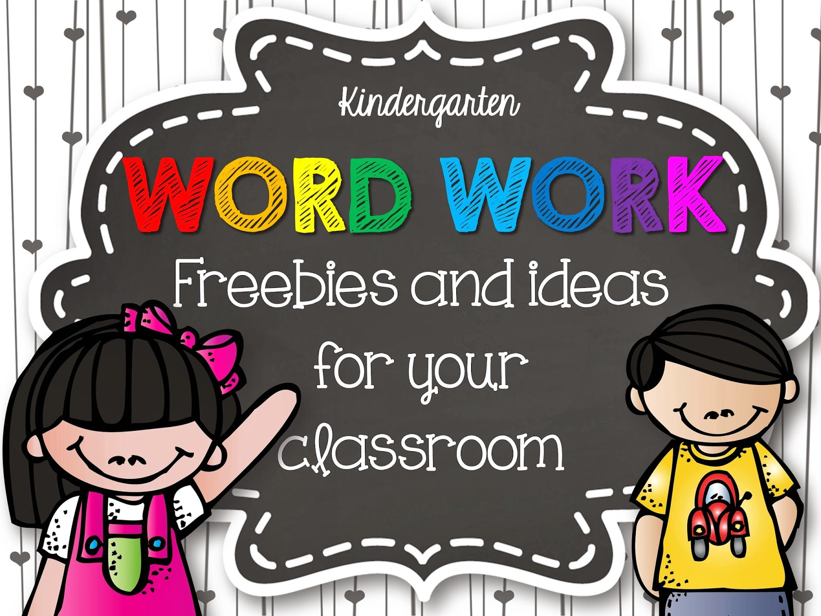 New Kindergarten Word Work Ideas