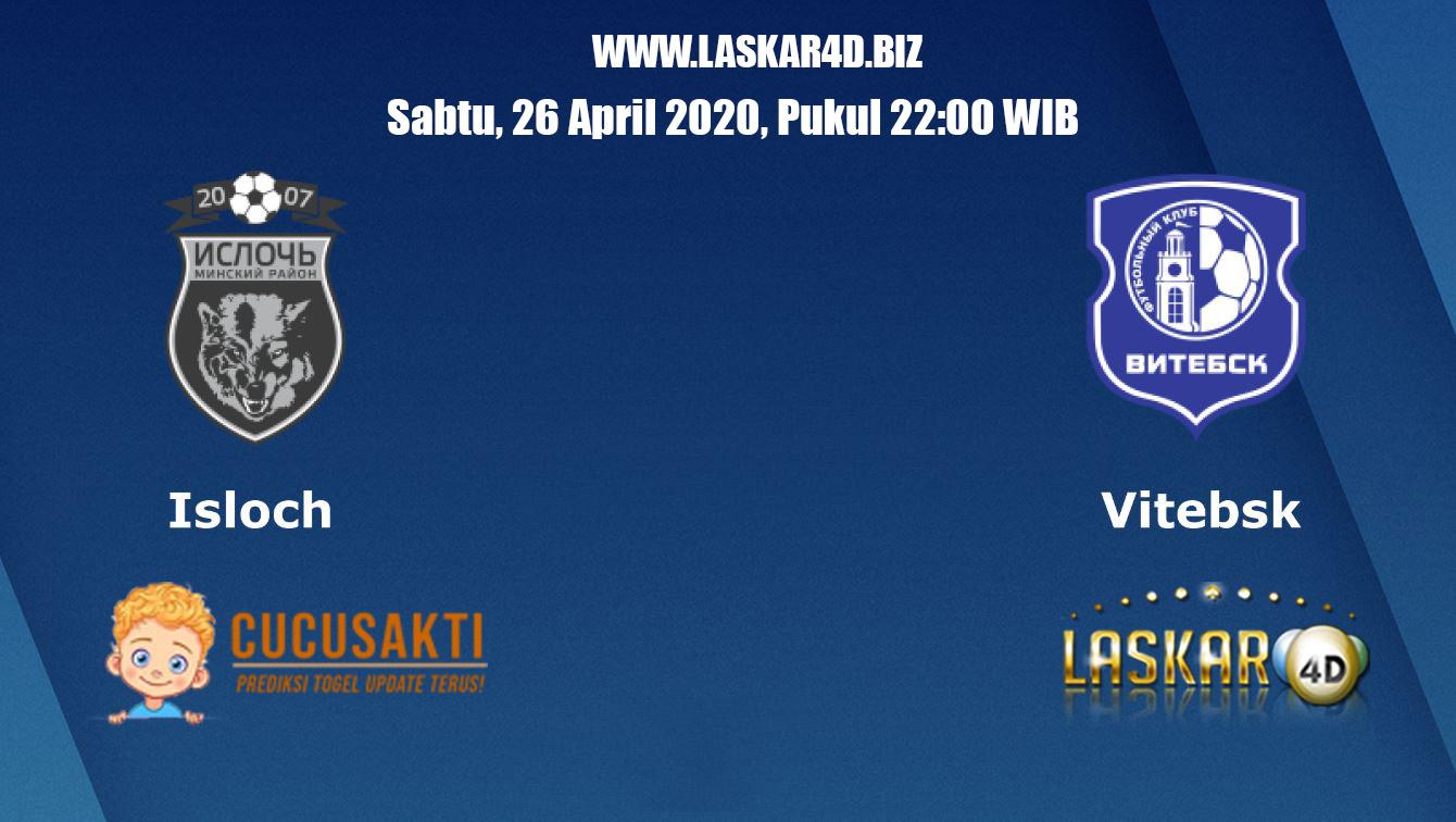 Prediksi Bola Isloch vs Vitebsk 26 April 2020