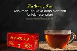 Hu Whang Tea Teh Kesehatan Kaya Manfaat