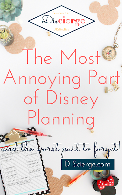 The Most Annoying Part of Disney Planning | DIScierge