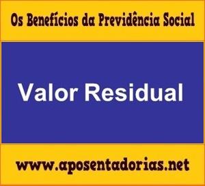 Como Receber Valor Residual na Previdência Social
