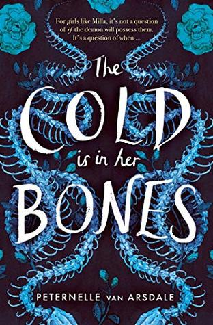The Cold is in Her Bones by Peternelle van Arsdale