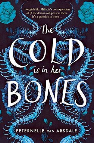 The Cold is in Her Bones by Peternelle van Arsdale