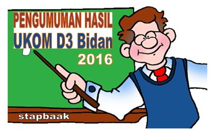 Pengumuman Hasil Uji Kompetensi D3 Kebidanan Akbid MBN Oktober 2016