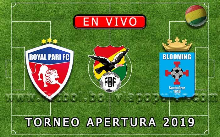 【En Vivo】Royal Pari vs. Blooming - Torneo Apertura 2019