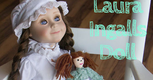 My Review of the Official (and adorable) Laura Ingalls Doll