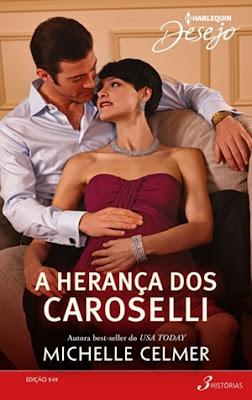 A herança dos Caroselli (Michelle Celmer)