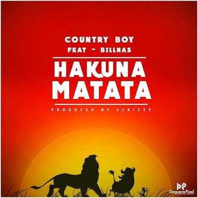 Country Boy ft Billnass - Hakuna Matata (Official Video)