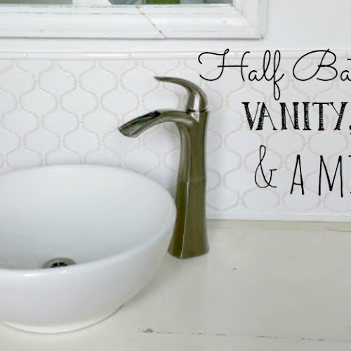 Half Bath Redo - Vanity, Tile, and a Mirror