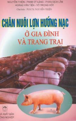 Chăn Nuôi Lợn Hướng Nạc Ở Gia Đình Và Trang Trại - Nguyễn Thiện