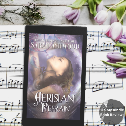 On My Kindle BR's review of AERISIAN REFRAIN by Sarah Ashwood