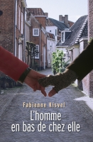 Vie quotidienne de FLaure : L'homme en bas de chez elle par KISVEL Fabienne
