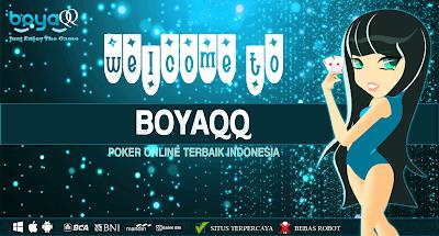 BoyaQQ.com BandarQQ Online Terbesar Indonesia