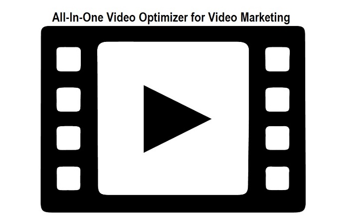 All-In-One Video Optimizer for Video Marketing and Editing