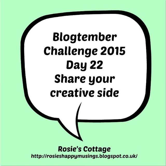Blogtember Day 22 Get Creative