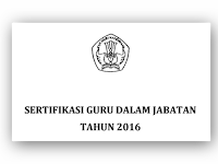 Pedoman Peserta Sertifikasi Guru Dalam Jabatan Tahun 2016