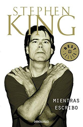 """Stephen King, """"Mientras escribo"""", Procedimientos de escritura"""