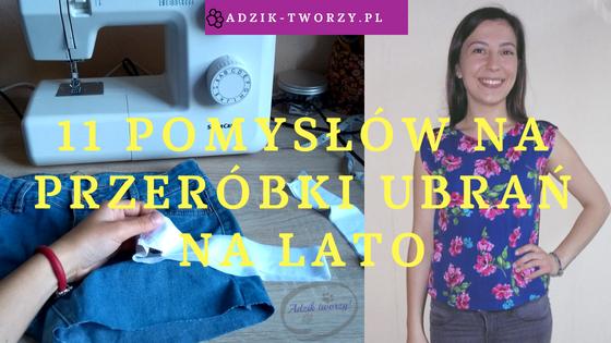 11 przeróbek ubrań DIY na lato!