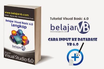 Source Code Input Data ke Database Menggunakan VB 6.0