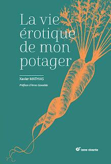 Mon avis sur le livre de Xavier Mathias La vie érotique de mon potager