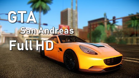 Tips GTA SA Jadi Full HD