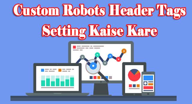 custom header tags kaise use kare