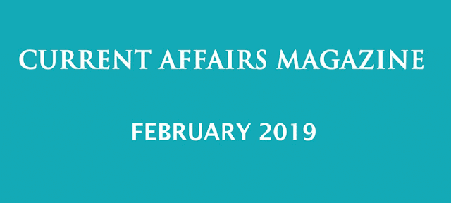 Current Affairs February 2019 iasparliament