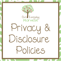 Our Everyday Harvest Privacy & Disclosure Policies