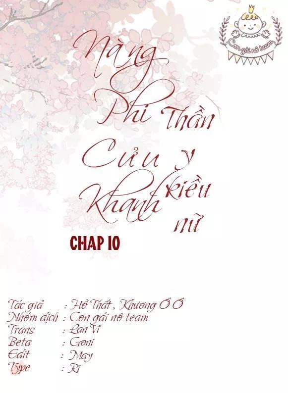 Nàng Phi Cửu Khanh - Thần Y Kiều Nữ chap 10 - Trang 2