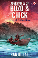 Adventures of Bozo & Chick: Terror at Bedlam House by Ranjit Lal (Age: 11+ Years)