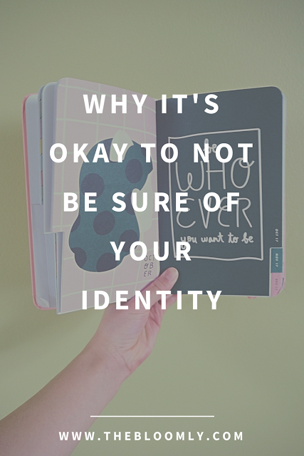 Why It's Okay to Not Be Sure of Your Identity