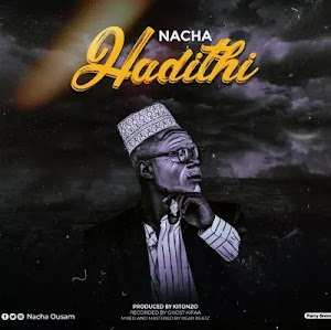 Download Audio | Nacha - Hadithi