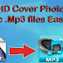 How to add HD cover art/photo in .Mp3 or any Music files ?
