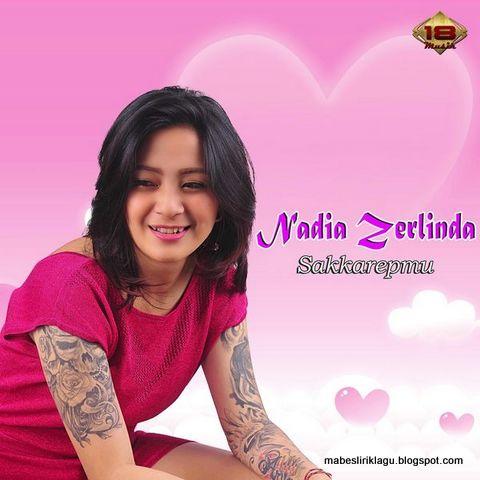 Nadia Zerlinda - Sakkarepmu Lirik