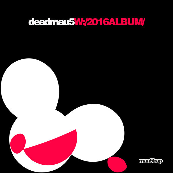 deadmau5 - W:/2016ALBUM/ Cover