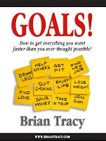 Goals - How To Get Everything You Want Faster Than You Ever Thought Possible, Brian Tracy, Brian Tracy Ebooks, Life Transformation, Motivational Ebook, Personality Development, Self Improvement, Time Management